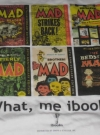 What, Me IBooks Promotional T-Shirt (USA) Manufactor: Simon & Schuster Publication Date: 1992