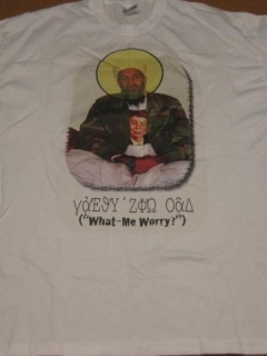 Go to Osama Bin Laden / What - Me Worry T-Shirt