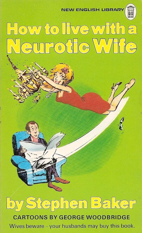 How To Live With A Neurotic Wife • USA