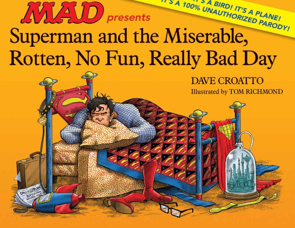 Superman and the Miserable, Rotten, No Fun, Really Bad Day • USA • 1st Edition - New York