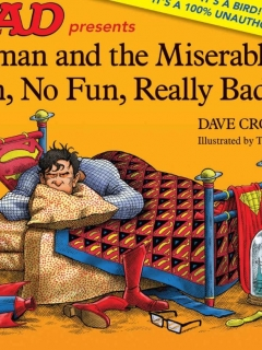 Go to Superman and the Miserable, Rotten, No Fun, Really Bad Day • USA • 1st Edition - New York