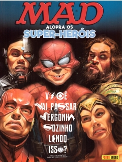 Go to MAD Alopra Os Super-Heróis • Brasil • 4th Edition - Panini
