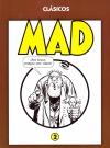 'Clásicos MAD' Paperbacks #2 (Spain) Original price: 19,95€ Publication Date: 2009