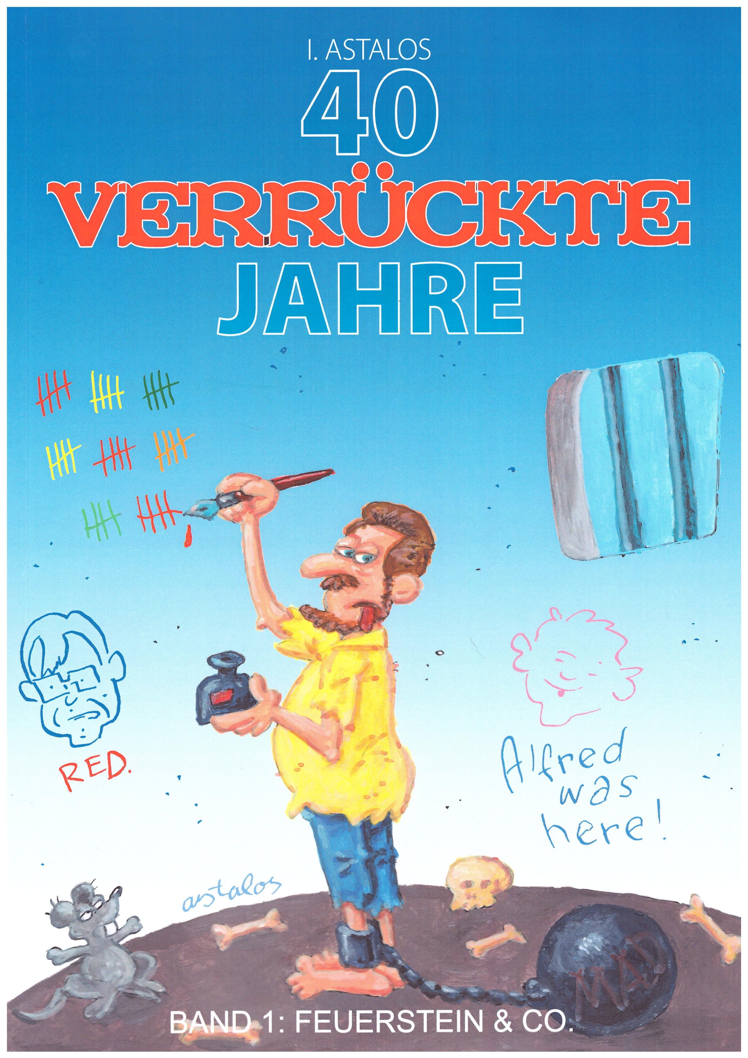 40 Verrückte Jahre - Band 1: Feuerstein & Co. #1 • Germany • 2nd Edition - Dino/Panini