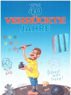 40 Verrückte Jahre - Band 1: Feuerstein & Co. #1 • Germany • 2nd Edition - Dino/Panini