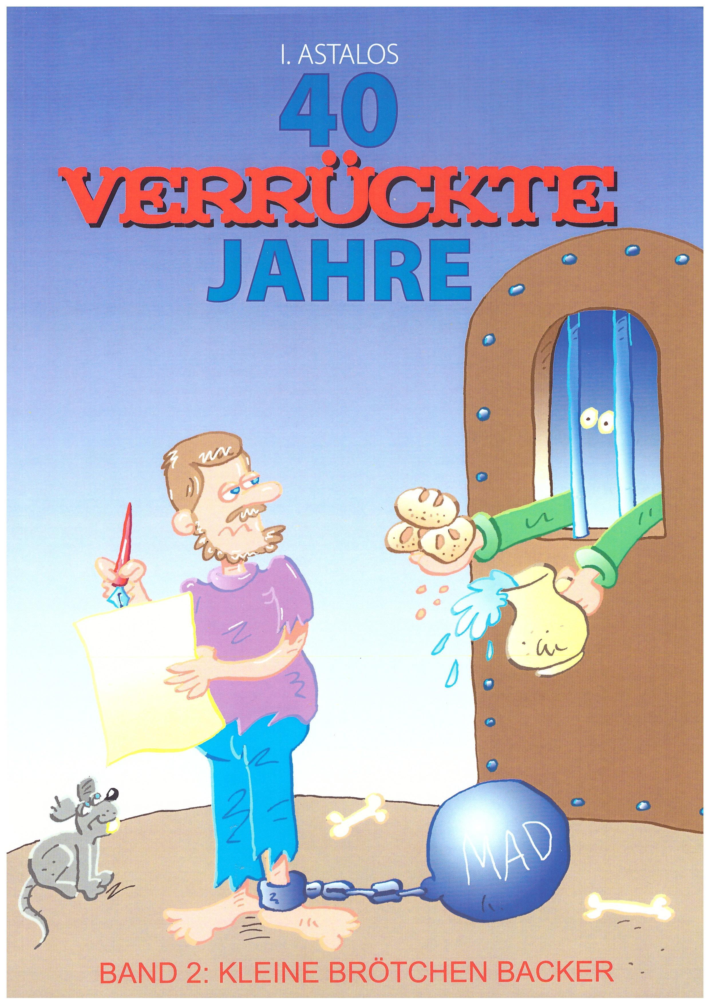 40 Verrückte Jahre - Band 2: Kleine Brötchen Backer #2 • Germany • 2nd Edition - Dino/Panini