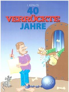 Go to 40 Verrückte Jahre - Band 2: Kleine Brötchen Backer #2 • Germany • 2nd Edition - Dino/Panini