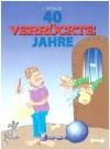 40 Verrückte Jahre - Band 2: Kleine Brötchen Backer #2 • Germany • 2nd Edition - Dino/Panini Original price: 15€ Publication Date: 1st January 2018