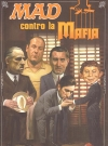 MAD contro la Mafia (Italy) Original price: €8.95 Publication Date: 1st December 2013