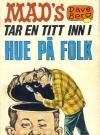 Mad's Dave Berg tar en titt inn i hue på #9 • Norway • 1st Edition - Williams Original price: 5,00 NOK Publication Date: 1972