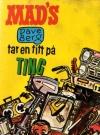 Mad's Dave Berg tar en titt på ting #12 (Norway) Original price: 5,00 NOK Publication Date: 1973