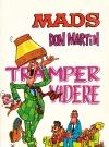 Mads Don Martin tramper videre #15 (Norway) Original price: 5,00 NOK Publication Date: 1974