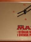 Wall Clock Svenska MAD 1984 (Sweden) Manufactor: Svenska MAD Original price: 175,- SEK Publication Date: 1984