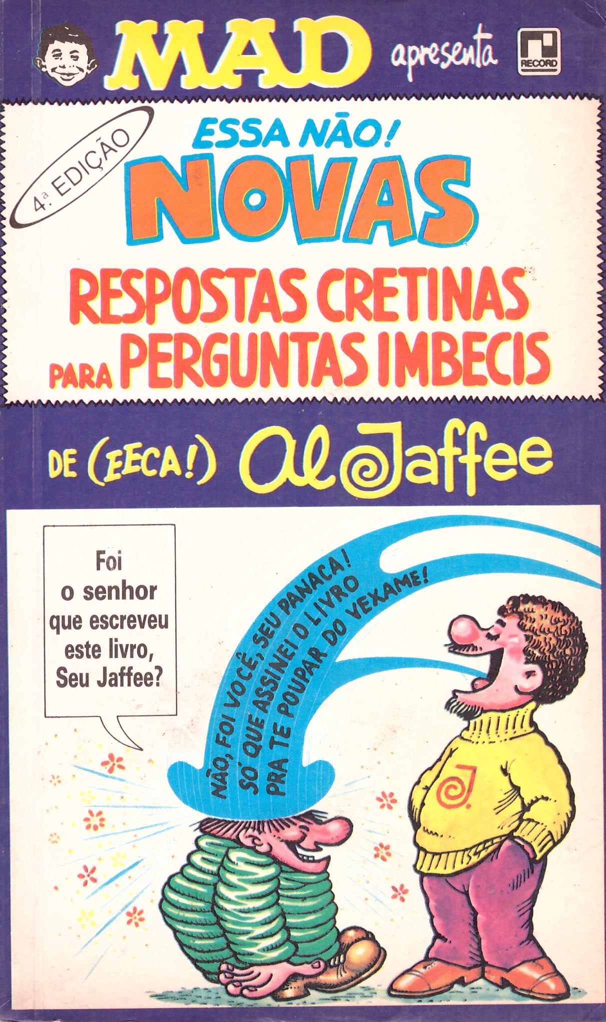 Novas Respostas Cretinas Para Perguntas Imbecis • Brasil • 2nd Edition - Record