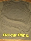 Image of MMA Promotional T-Shirt Do Or Die