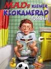 MADs kleiner Klokamerad: Fußball • Germany • 2nd Edition - Dino/Panini Original price: €9.99 Publication Date: 21st May 2018