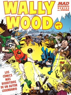 Go to MAD Grandes Genios Del Humor: Wally Wood #1 • Spain