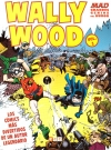 MAD Grandes Genios Del Humor: Wally Wood #1 • Spain