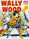 Image of MAD Grandes Genios Del Humor: Wally Wood #2