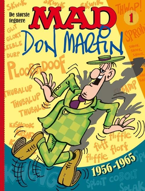 MAD – de største tegnere 1: Don Martin 1956-1965 #1 • Denmark