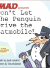 Image of Don't Let the Penguin Drive the Batmobile