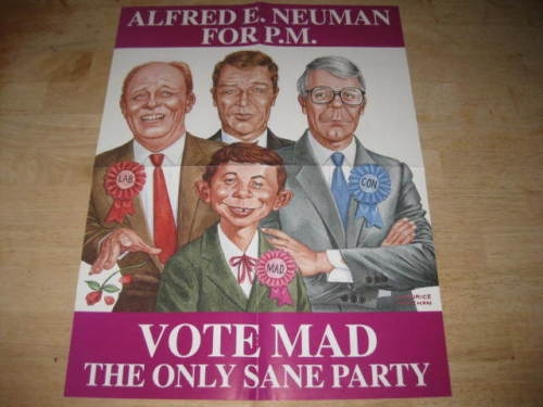Alfred E. Neuman For Prime Minister Promotional Poster • Great Britain