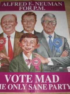 Go to Alfred E. Neuman For Prime Minister Promotional Poster • Great Britain