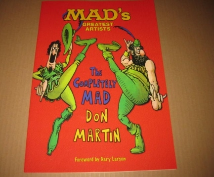 MAD's Greatest Artists Don Martin Advance Uncorrected Proof Edition • USA • 1st Edition - New York