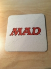MAD Coaster • USA Original price: No reported sales Publication Date: 2017