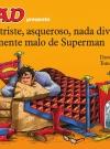 Image of MAD presenta El día triste, asqueroso, nada divertido y realmente malo de Superman