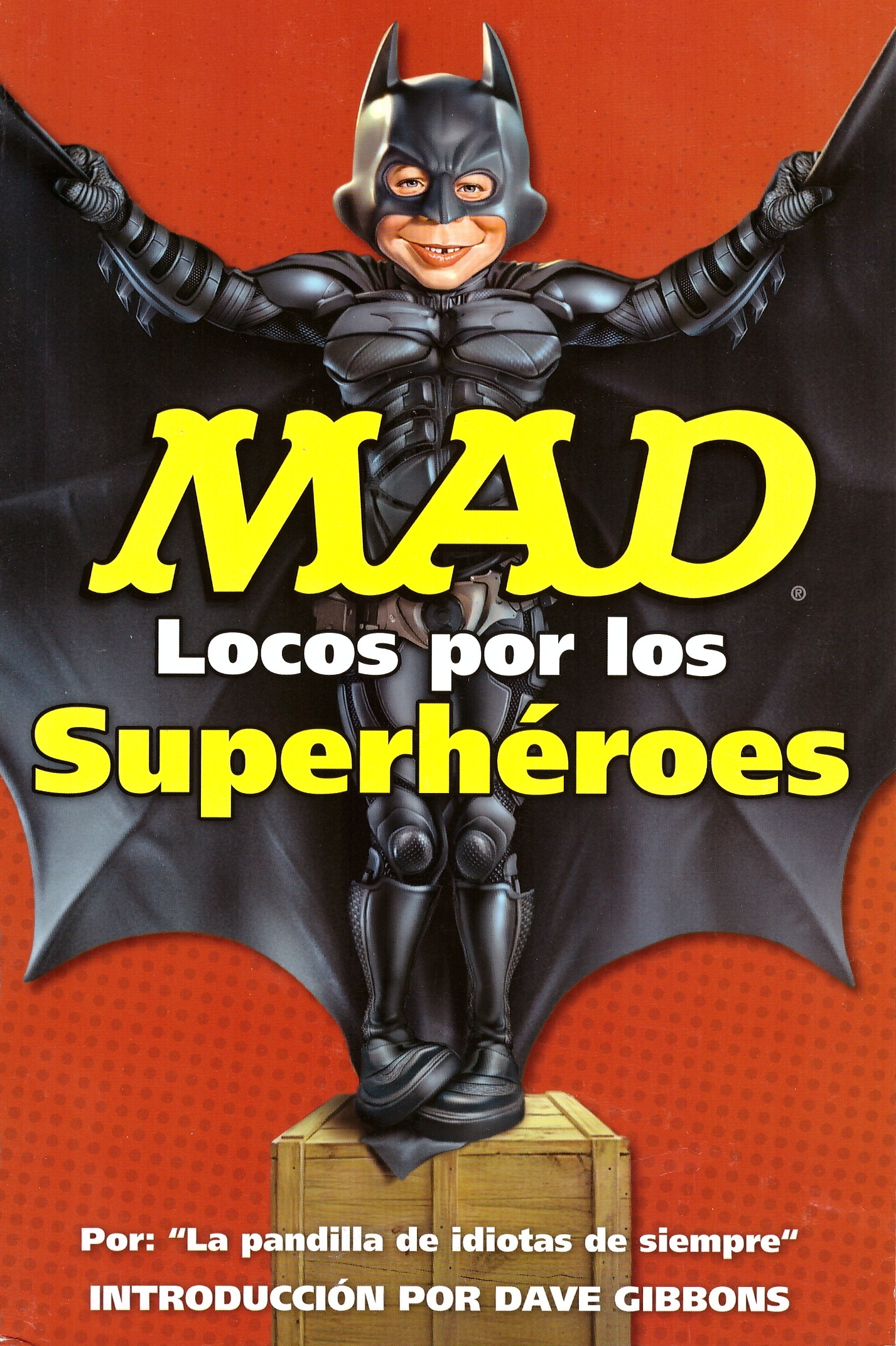 Mad Locos Por Los Superhéroes • Mexico
