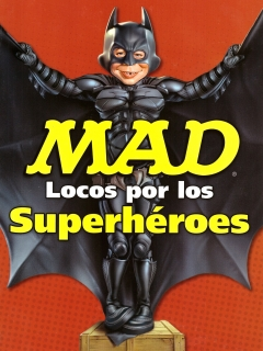 Go to Mad Locos Por Los Superhéroes • Mexico