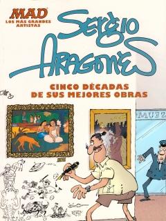 Go to MAD Presenta Sergio Aragonés: Cinco Décadas de sus Mejores Obras • Mexico