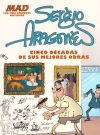 MAD Presenta Sergio Aragonés: Cinco Décadas de sus Mejores Obras • Mexico Original price: $139.00 Publication Date: 30th April 2015