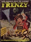 Frenzy Magazine #1 • USA Original price: 25 cent Publication Date: 1st April 1958