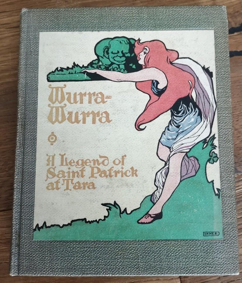 Wurra Wurra - A Legend of Saint Patrick At Tara • USA