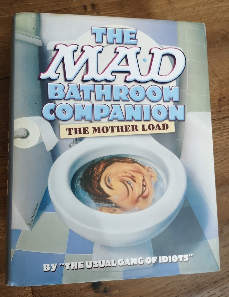 The MAD Bathroom Companion • USA • 1st Edition - New York