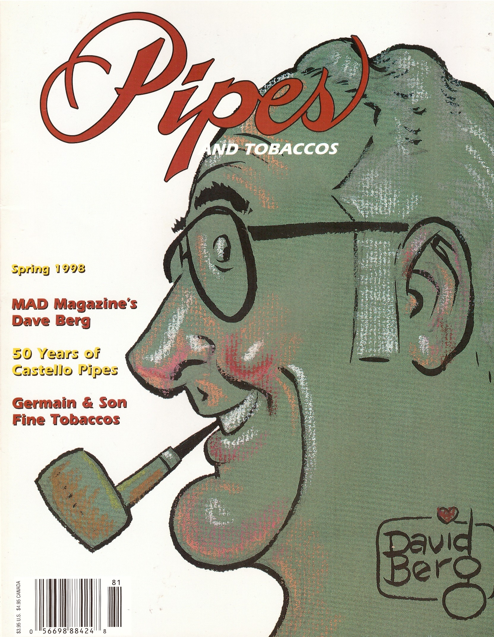 Pipes And Tobaccos Magazine with Dave Berg article • USA