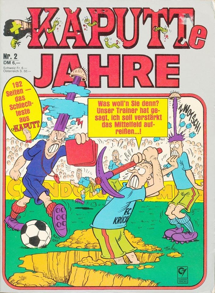 Kaputte Jahre #2 • Germany