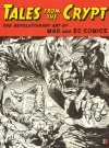 Tales From the Crypt: The Revolutionary Art of Mad and EC Comics Exhibition Catalog • USA • 1st Edition - New York Publication Date: January 1st, 2018