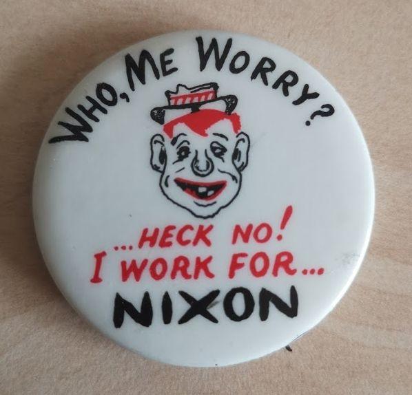 Who, Me Worry? Anti-Nixon Mad Magazine Pinback • USA