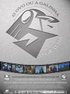 Image of poster O Ovo ou a Galinha