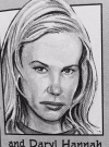 Drawn Picture of Daryl Hannah