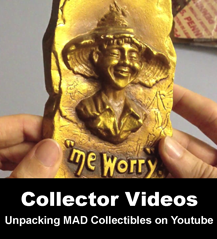 Check out awesome MAD Collector Videos on Youtube!