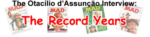The Otac�lio d�Assun��o Interview: The Record Years