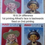 Fleer Goes MAD - #18 & #24 difference 1st printing Alfred's face is backwards fixed on 2nd printing