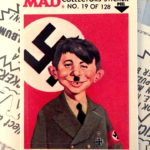 Alfred as Fuhrer for Fleer Goes MAD Stickers & Bubble Gum, art by Norman Mingo