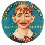 Comfort Soap pinback button, early 1900's