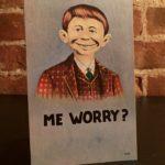 """Me Worry?"" novelty postcard, 1940's"