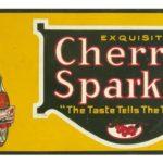 Cherry Sparkle tin sign, 1920's
